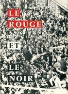 Le Rouge Et Le Noir, Si Le Stade Rennais M'était Conté De Collectif (1978) - Sport