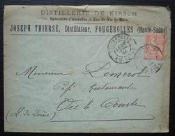 Fougerolles 1904 (haute Saône) Joseph Thiersé Distillateur De Kirsch Spécialité D'absinthe Et Eau De Vie De Marc - Marcophilie (Lettres)