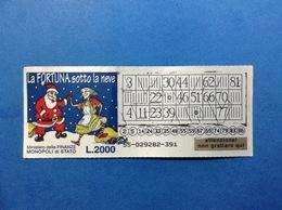 BIGLIETTO GRATTA E VINCI USATO L. 2000 LA FORTUNA SOTTO LA NEVE BABBO NATALE BEFANA - Biglietti Della Lotteria