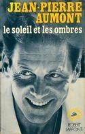 Le Soleil Et Les Ombres De Jean-Pierre Aumont (1976) - Biografía
