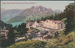 Rigi-Kaltbad Mit Pilatus, Luzern, C.1910s - Photoglob AK - LU Lucerne