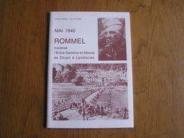 MAI 1940 ROMMEL TRAVERSE L ENTRE SAMBRE ET MEUSE Dinant Bouvignes Yvoir Flavion Anhée Haut Le Wastia Sivry Philippeville - War 1939-45