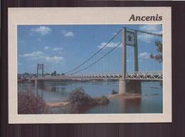 ANCENIS LE PONT SUR LA LOIRE 44 - Ancenis