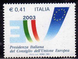 ITALIA REPUBBLICA ITALY REPUBLIC 2003 PRESIDENZA ITALIANA DEL CONSIGLIO DELL'UNIONE EUROPEA MNH - 6. 1946-.. Repubblica