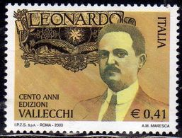 ITALIA REPUBBLICA ITALY REPUBLIC 2003 RIVISTA LEONARDO ATTIVITA' EDITORIALE DI ATTILIO VALLECCHI MNH - 6. 1946-.. Repubblica