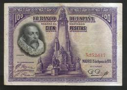 ESPANA / SPAIN / SPAGNA - El BANCO De ESPANA - 100 Pesetas (1928) - [ 1] …-1931 : Prime Banconote (Banco De España)