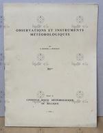 Observations Et Instruments Météorologiques - Dufour Et Poncelet - 1954 - Institut Royal Météorologique De Belgique - Sciences & Technique