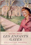 Les Enfants Gâtés De Phillipe Hériat (1950) - Books, Magazines, Comics