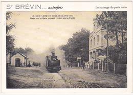 44 - ST BEVIN... Autrefois / Le Passage Du Petit Train / 2001 - Andere Gemeenten