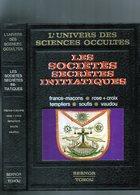 L' UNIVERS DES SCIENCES OCCULTES - Les Sociétés Secrètes Initiatiques -  Sernor Tchou - 1975 - Sciences