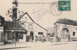 VILLENEUVE AU CHEMIN - L'HOTEL BERTY - BELLE CARTE TRES ANIMEE -  TOP !!! - France