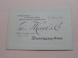G. MEERT & Cie ( Imprimerie Lithographie ) 13 Rue Du Gazomètre BRUXELLES Nord ( Voir / Zie Photos ) ! - Cartes De Visite