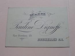 Pauline DIGNEFFE ( Modes ) 13 Rue Bordiau BRUXELLES N.E. ( Voir / Zie Photos ) ! - Visiting Cards