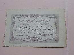 A DE WEVER & J. LE ROY ( Electricité - Lustrerie ) 14 Rue De La Fourche BRUXELLES ( Voir / Zie Photos ) ! - Cartes De Visite