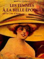 Les Femmes à La Belle époque Sur La Côte D'Azur De Martine Gasquet (2005) - Culture