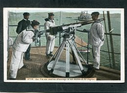 CPA - La Vie Du Marin - Pointage D'un Canon à Tir Rapide, Animé - Guerre
