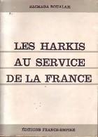 Les Harkis Au Service De La France De Bachaga Boualam (1963) - History