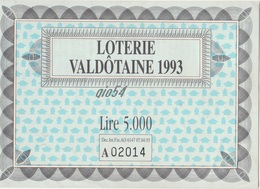 """Aosta No Cp Biglietto Lotteria """"loterie Valdotaine 1993"""" - Italia"""