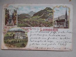 CPA GRUSS AUS LUNGERN 1898 - OW Obwalden