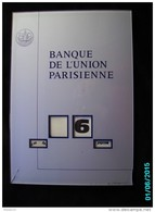 POC1     057     P0594  .  BANQUE DE L ' UNION PARISIENNE  34x22  Par GERRER MULHOUSE 1970 PLEXIGLASS  Commerce Finances - Plaques Publicitaires