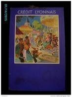 POC1    004    CREDIT LYONNAIS   50 X 33   Signé Paulin, FETE FORAINE MANEGE.. Banque - Pappschilder