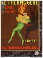 POC1   043   Signé CAPPIELLO    THERMOGENE  SANTE PHARMACIE Carton De  24 X 17  Parfait  état ..vers 1910 - Pappschilder
