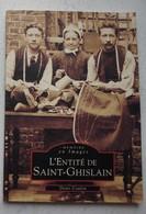 Livre L'entité De SAINT GHISLAIN Baudour Tertre Hautrage Neufmaison Sirault Villerot Hainaut - Livres, BD, Revues