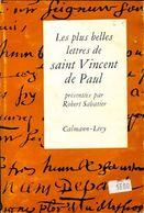 Les Plus Belles Lettres De Saint-Vincent De Paul De St Vincent De Paul (1961) - Autres