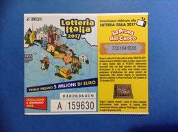 2017 BIGLIETTO LOTTERIA NAZIONALE ITALIA ESTRAZIONE 2018 LA PROVA DEL CUOCO SOLITI IGNOTI - Biglietti Della Lotteria