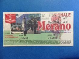 1999 BIGLIETTO LOTTERIA NAZIONALE GRAN PREMIO MERANO - Biglietti Della Lotteria