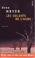 Les Soldats De L'aube De Deon Meyer (2003) - Non Classés