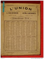 CAL299   CALENDRIER 1916.UNION INCENDIE 9place Vendome Vol Accident Imp.DURUY Paris.dorures Ouvert46 X 30 Assurances - Calendari
