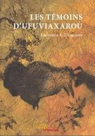 Les Témoins D'Ufuviaxarou De Laurence F. Daigneau (2010) - Books, Magazines, Comics