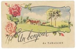 Cpa Tarascon - Un Bonjour De T. ( Fleurs ) - Tarascon