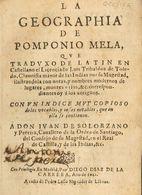 1642. LA GEOGRAPHIA DE POMPONIO MELA. Ilustrado Con Notas Y Con Un índice De Vocablos. Diego Díaz De La Carrera. Madrid, - Libros, Revistas, Cómics