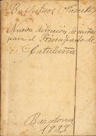1833. NUEVA DIRECCION DE CARTAS PARA EL PRINCIPADO DE CATALUNYA. Vicente Ballesteros. Barcelona, 1833. - Libros, Revistas, Cómics