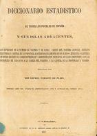 1852. DICCIONARIO ESTADISTICO DE TODOS LOS PUEBLOS DE ESPAÑA Y SUS ISLAS ADYACENTES (con Información De Enorme Importanc - Libros, Revistas, Cómics
