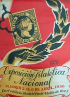 1936. Precioso Cartel Publicitario De LA EXPOSICION FILATELICA NACIONAL, Celebrada En Madrid Del 2 Al 6 De Abril De 1936 - Libros, Revistas, Cómics