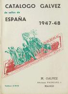 1947. CATALOGO GALVEZ DE SELLOS DE ESPAÑA, 1947-1948. Manuel Gálvez. Madrid, 1947. (rarísimo Y Excelente Estado De Conse - Livres, BD, Revues