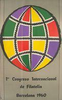 1960. Cartel Del 1º CONGRESO INTERNACIONAL DE FILATELIA (Planeta Realizado Con Sellos). Barcelona 1960. MAGNIFICO Y RARI - Libros, Revistas, Cómics