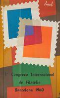 1960. Cartel Del 1º CONGRESO INTERNACIONAL DE FILATELIA (Saúl). Barcelona 1960. MAGNIFICO Y RARISIMO. - Libros, Revistas, Cómics