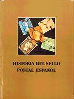 1982. HISTORIA DEL SELLO POSTAL ESPAÑOL. J.L. Montalbán Alvarez Y Joaquín Cuevas Alller. Bilbao, 1982. (Cinco Volúmenes: - Libros, Revistas, Cómics
