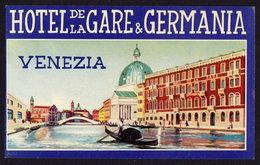 VENEZIA Hotel De La GARE & GERMANIA Luggage Label - 8,5 X 14 Cm (see Sales Conditions) - Etiquettes D'hotels