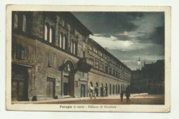 PERUGIA DI NOTTE - PALAZZO DI GIUSTIZIA 1927 VIAGGIATA   FP - Perugia