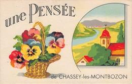 70 -   CPA Fantaisie Une Pensée De CHASSEY LES MONTBOZON - Francia