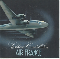 AIR FRANCE Superbe Dépliant LOCKHEED CONSTELLATION - Vieux Papiers