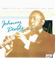 CD N°4293 - JOHNNY DODDS  - GREAT PERFORMANCES 1923-1929 - COMPILATION 16 TITRES - Blues