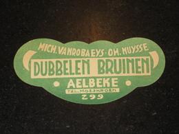 Oud Bier Etiket DUBBELEN BRUYNEN AELBEKE Aalbeke Tel Moeskroen - Bier