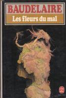 Baudelaire - Les Fleurs Du Mal - Auteurs Français