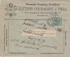 """A/5 - BUSTA PUBBLICITARIA - STORIA POSTALE - """"PREMIATA FONDERIA PONTIFICIA""""2-DACIANO COLBACHINI E FIGLI-PADOVA - 1900-44 Vittorio Emanuele III"""